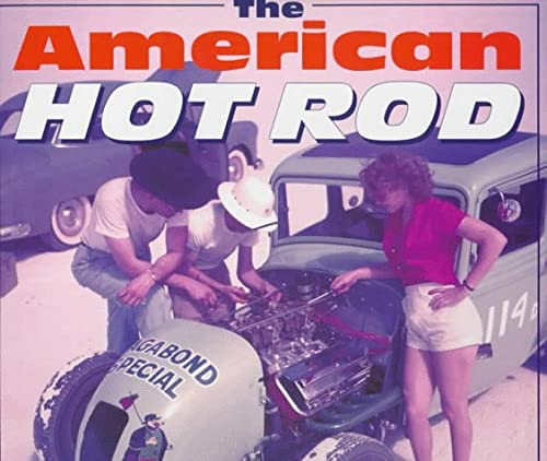 9780879389826: The American Hot Rod