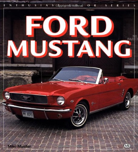 9780879389901: Ford Mustang (Enthusiast Color)