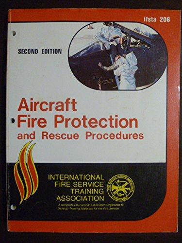 9780879390259: Aircraft Fire Protection and Rescue Procedures, 206