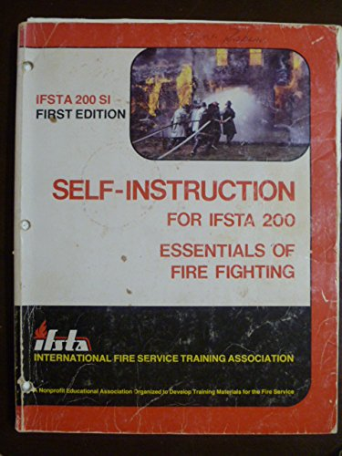 9780879390426: Self-instruction with learning objectives and programmed units for IFSTA 200, essentials of fire fighting