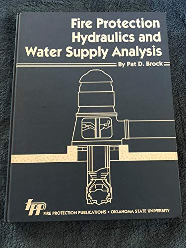 9780879390884: Fire Protection Hydraulics and Water Supply Analysis