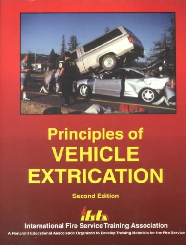 9780879391768: Principles of Vehicle Extrication