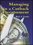 9780879392062: Managing in a cutback environment