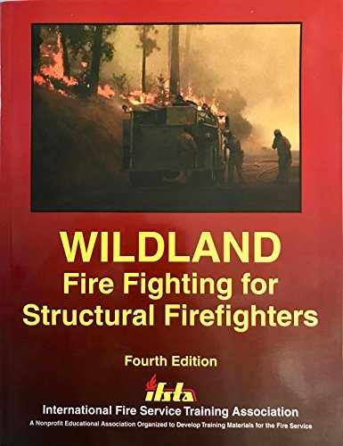 9780879392147: Wildland Fire Fighting for Structural Fire Fighters