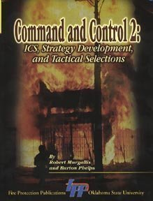 9780879392376: Command and Control 2: ICS, Strategy Development, and Tactical Selections