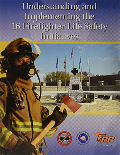 9780879394165: Understanding and Implementing the 16 Firefighter Life Safety Initiatives