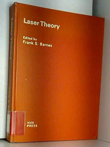 Laser Theory (IEEE Press Selected Reprint Series): IEEE Press