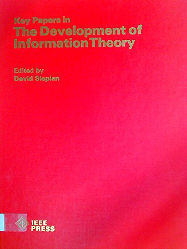 9780879420277: Key Papers in the Development of Information Theory (IEEE Press selected reprint series)