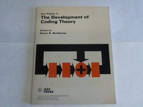 9780879420321: Key papers in the development of coding theory (IEEE Press selected reprint series)