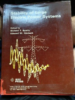 Stability of Large Electric Power Systems (IEEE: Byerly, Richard T.,