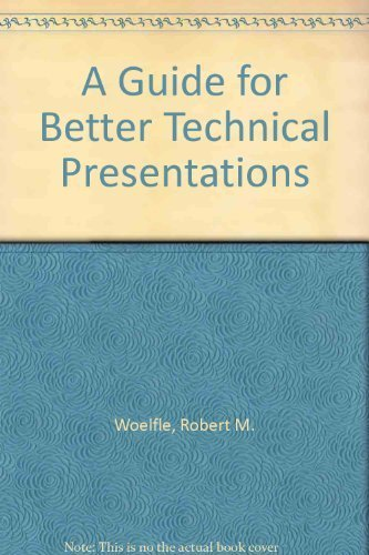 9780879420550: A Guide for Better Technical Presentations