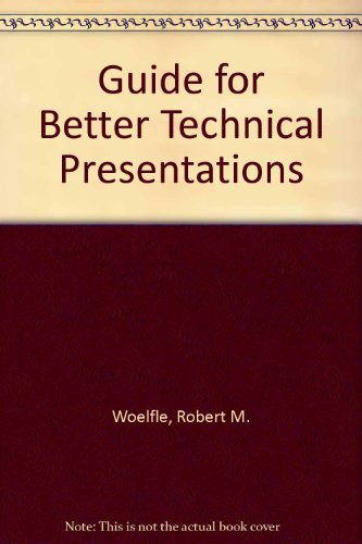 9780879420567: Guide for Better Technical Presentations