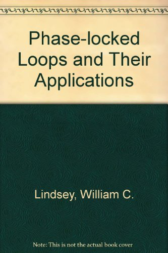 9780879421021: Phase-locked Loops and Their Applications (IEEE Press selected reprint series)