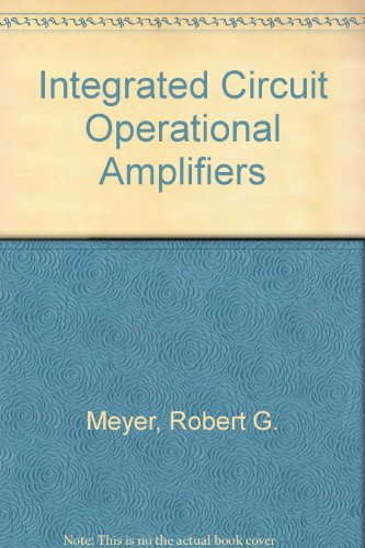 9780879421151: Integrated Circuit Operational Amplifiers (IEEE Press selected reprint series)