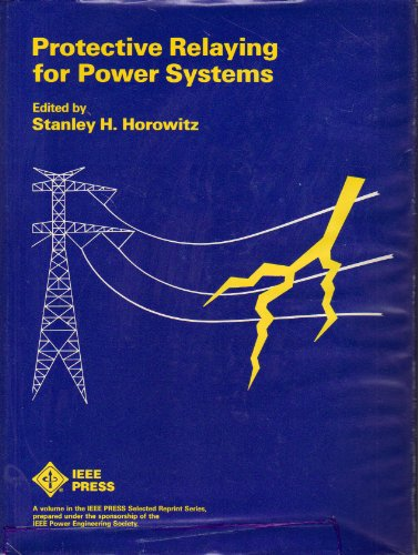 9780879421397: Protective Relaying for Power Systems (IEEE Press selected reprint series)