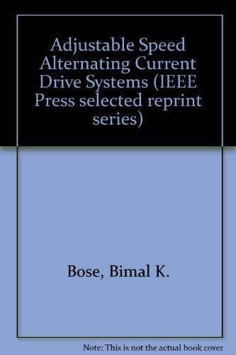 9780879421458: Adjustable Speed Ac Drive Systems (IEEE Press selected reprint series)