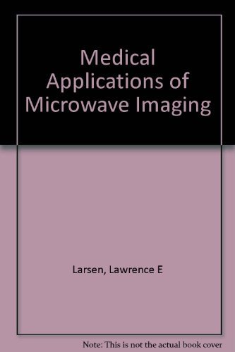 9780879421960: Medical Applications of Microwave Imaging
