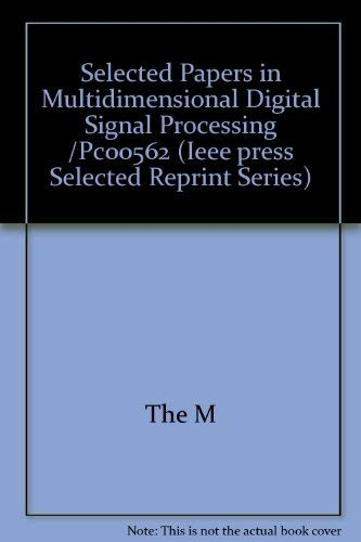 9780879422028: Selected Papers in Multidimensional Digital Signal Processing (IEEE Press Selected Reprint Series)