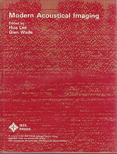 Modern Acoustical Imaging,: Lee, Hua,