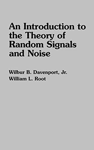 9780879422356: An Introduction to the Theory of Random Signals and Noise