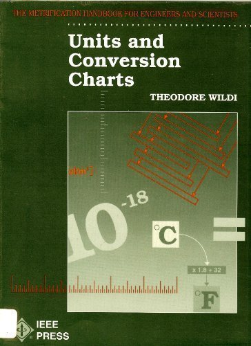 9780879422738: Units and Conversion Charts: The Metrification Handbook for Engineers and Scientists