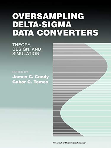 9780879422851: Oversampling Delta-Sigma Data Converters: Theory, Design, and Simulation