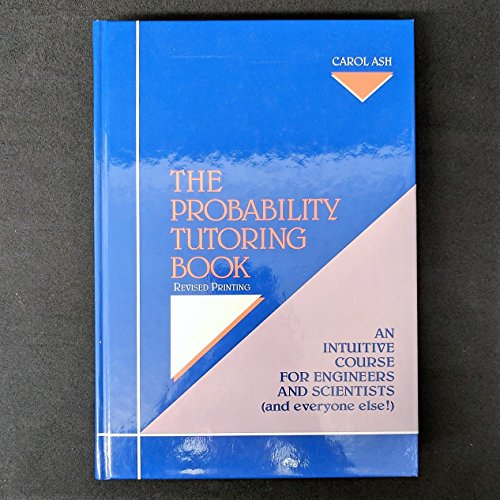 9780879422936: The Probability Tutoring Book: An Intuitive Course for Engineers and Scientists