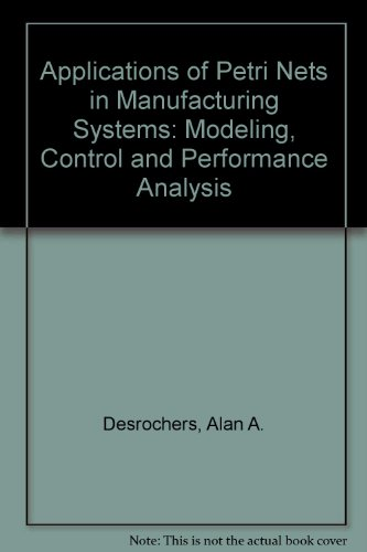 9780879422950: Applications of Petri Nets in Manufacturing Systems: Modeling, Control, and Performance Analysis