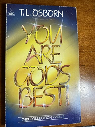 You Are God's Best! (9780879430016) by T. L. Osborn