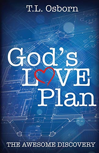 God's Love Plan: The Awesome Discovery (9780879430931) by Osborn, T.L.