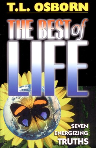 9780879431228: The Best of Life: Seven Energizing Truths