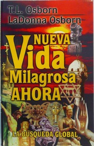 9780879431457: Nueva Vida Milagrosa Ahora (New Miracle Life Now) (Spanish Edition)