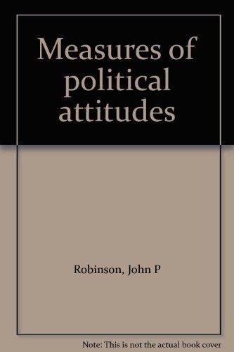 Measures of Political Attitudes: Robinson, John P