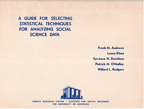 9780879441616: A Guide for selecting statistical techniques for analyzing social science data