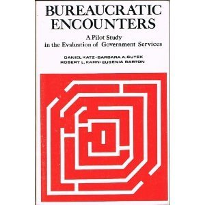 9780879441722: Bureaucratic Encounters: A Pilot Study in the Evaluation of Government Services
