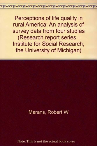 Perceptions of life quality in rural America: An analysis of survey data from four studies (...