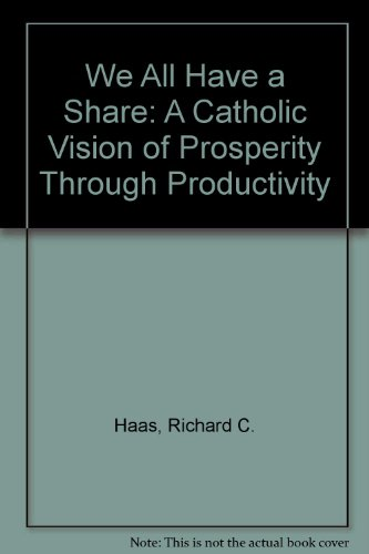 9780879461034: We All Have a Share: A Catholic Vision of Prosperity Through Productivity