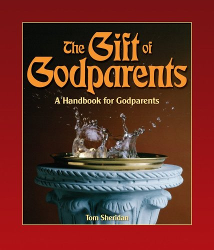 9780879461041: The Gift of Godparents: For Those Chosen With Love and Trust to Be Godparents (Sacramental Preparation)
