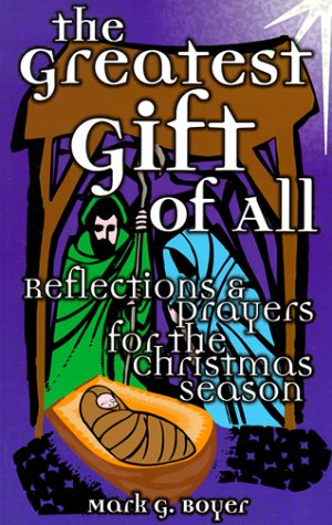 9780879462062: The Greatest Gift of All: Reflections and Prayers for the Christmas Season