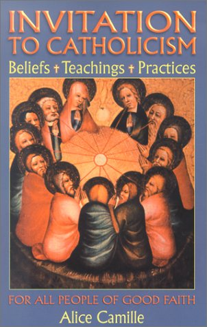 9780879462277: Invitation To Catholicism: Beliefs + Teachings + Practices