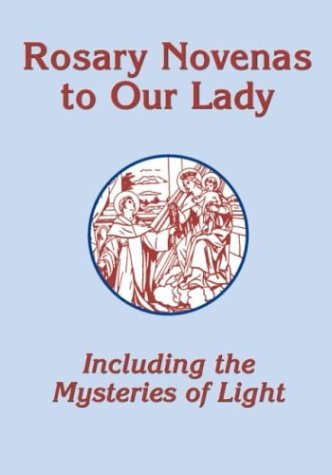 9780879462451: Rosary Novenas to Our Lady (Mysteries of Light)