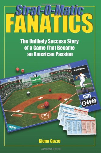 9780879462802: Strat-O-Matic Fanatics: The Unlikely Success Story Of A Game That Became An American Passion