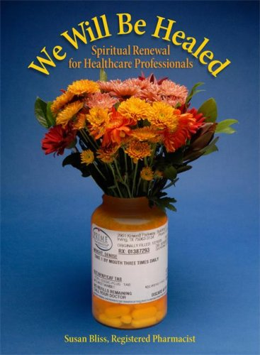 9780879463267: We Will Be Healed: Spiritual Renewal for Healthcare Providers