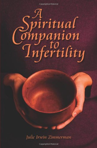 9780879463892: A Spiritual Companion to Infertility