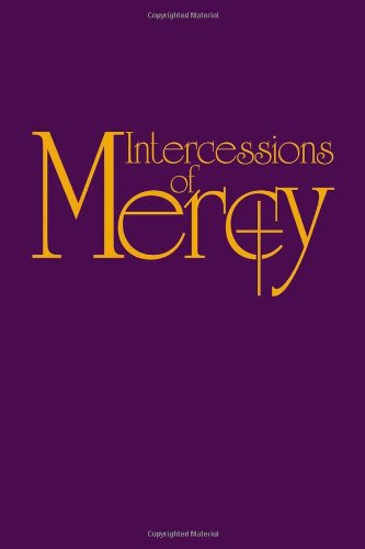 9780879464042: Intercessions of Mercy