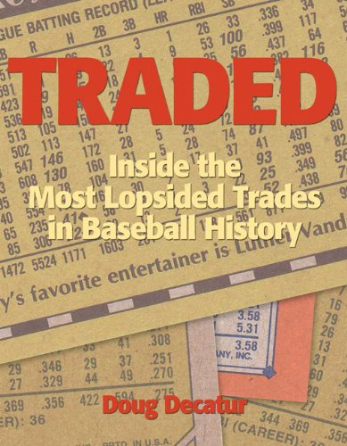 9780879464127: Traded: Inside the Most Lopsided Trades in Baseball History