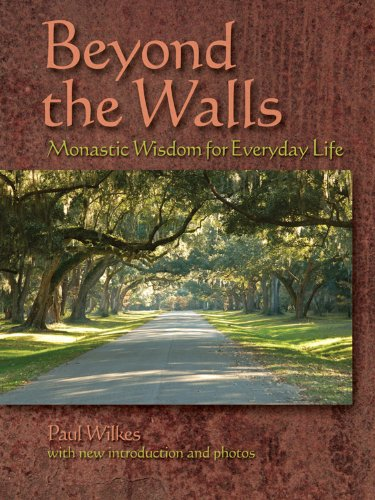 9780879464295: Beyond the Walls: Monastic Wisdom for Everyday Life