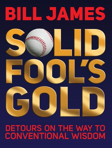 9780879464592: Solid Fool's Gold: Detours on the Way to Conventional Wisdom