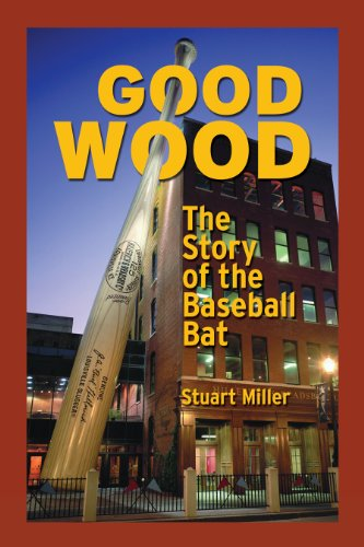 9780879464776: Good Wood: The Story of the Baseball Bat