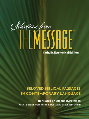9780879465025: Selections from The Message: Catholic/Ecumenical Edition